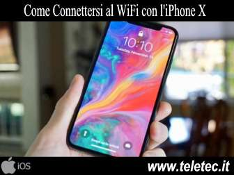 Come Connettersi al WiFi con l'iPhone X