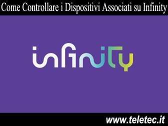 Come controllare i dispositivi associati su infinity tv