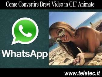 Come Convertire Brevi Video in GIF Animate con WhatsApp