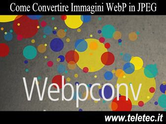 Come Convertire Immagini WebP in JPEG o JPG su Windows
