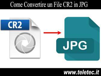 Come Convertire un File CR2 in JPG