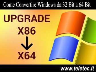 Come Convertire Windows da 32 Bit a 64 Bit
