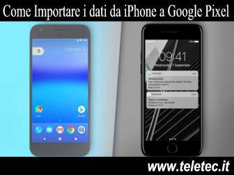 Come Copiare i dati da iPhone a Google Pixel