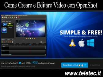 Come Creare e Editare Video con OpenShot - Alternativa a Movie Maker