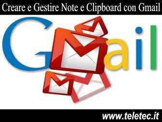 Come Creare e Gestire Note, Appunti e Clipboard con Google Gmail
