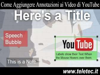 Come Creare le Annotazioni in un Video di YouTube