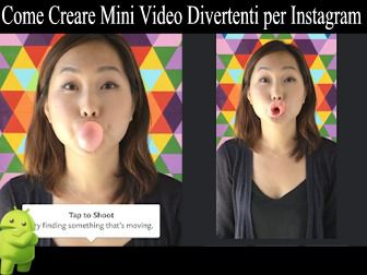 Come Creare Mini Video Divertenti per Instagram - Boomerang from Instagram per Android