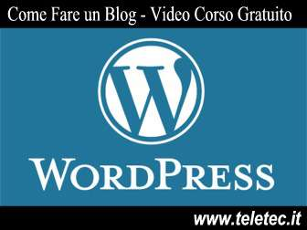Come Creare un Blog con Wordpress - Video Corso Gratuito