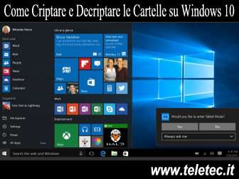 Come Criptare e Decriptare le Cartelle su Windows 10