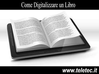 Come Digitalizzare un Libro