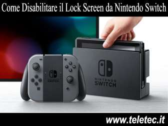 Come Disabilitare il Lock Screen dal Nintendo Switch