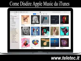 Come Disdire Apple Music da iTunes con il MAC o da PC Windows