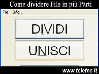 Come Dividere Grossi File e Video in più parti