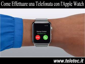 Come Effettuare una Telefonata con l'Apple Watch