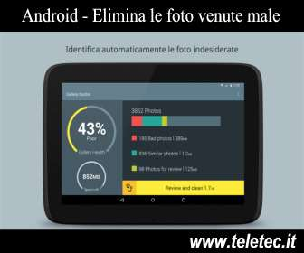 Come Eliminare in Automatico le Foto Venute Male su Android