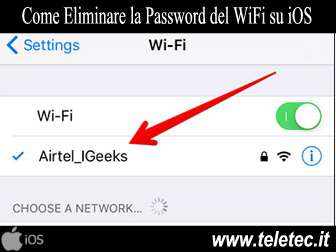 Come Eliminare la Password del WiFi su iOS