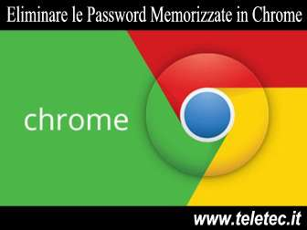 Come Eliminare le Password Memorizzate in Google Chrome