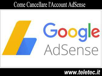 Come Eliminare un Account Google AdSense