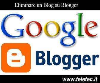 Come Eliminare un Blog su Blogger
