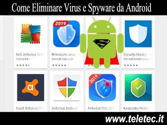 Come Eliminare Virus e Spyware da Android - 2019