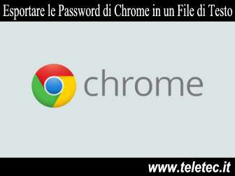 Come esportare le password di google chrome in un file di testo