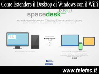 Come Estendere il Desktop di Windows Tramite WiFi
