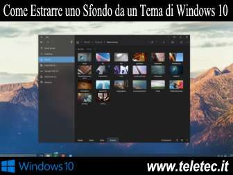Come estrarre uno sfondo da un tema di windows 10
