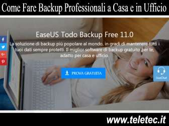 Come fare backup professionali a casa e in ufficio per pc e portatili  easeus todo backup free
