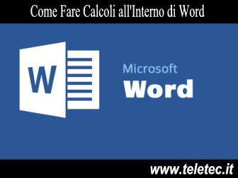 Come Fare Calcoli all'Interno di Microsoft Word