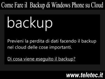 Come Fare il Backup di Windows Phone su Cloud