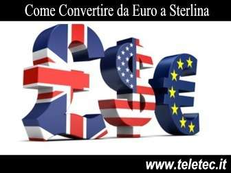 Come Fare il Cambio da Euro a Sterlina