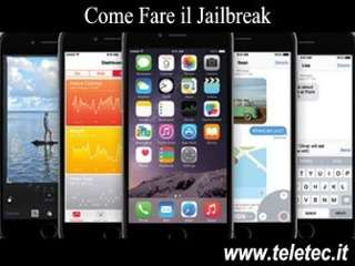 Come fare il Jailbreak all'iPhone, iPad e iPod