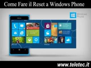 Come Fare il Soft Reset su Windows Phone