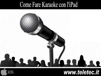 Come Fare Karaoke con l'iPad