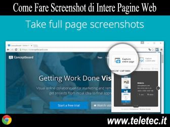 Come Fare Screenshot di Intere Pagine Web con Google Chrome - Full Page Screenshot