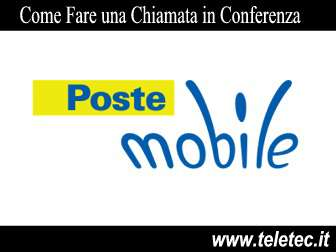 Come Fare una Chiamata in Conferenza con PosteMobile