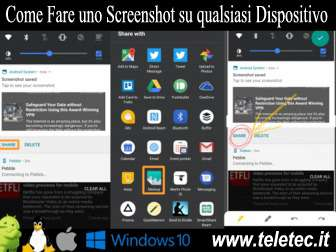 Come Fare uno Screenshot su qualsiasi Dispositivo