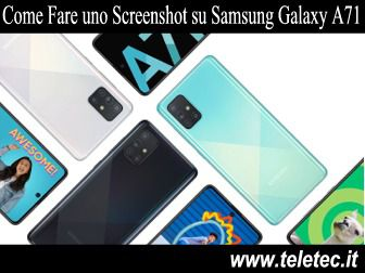 Come Fare uno Screenshot su Samsung Galaxy A71