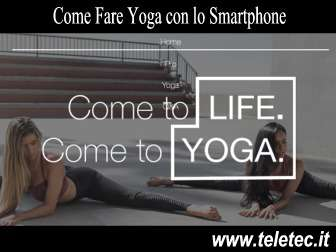 Come fare yoga con lo smartphone  daily yoga