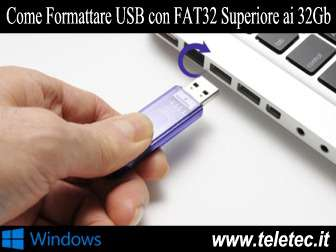 Come formattare una penna usb pi grande di 32gb con fat32 su windows