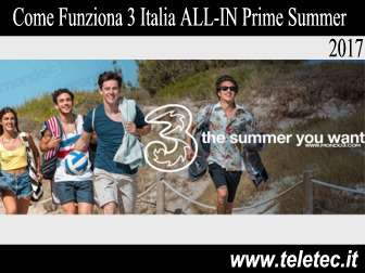 Come Funziona 3 Italia ALL-IN Prime Summer 2017