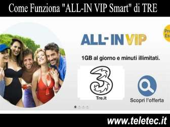 Come Funziona 'ALL-IN VIP Smart' di TRE