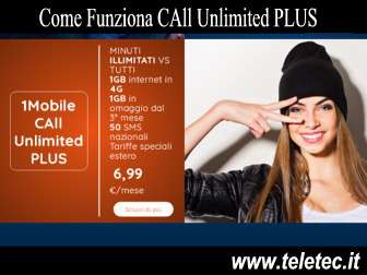 Come funziona call unlimited plus di 1mobile con minuti illimitati e giga  maggio 2019