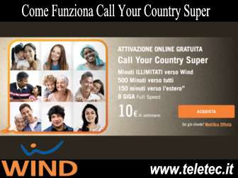 Come Funziona Call Your Country Super di Wind - 150 minuti verso l'estero + Giga