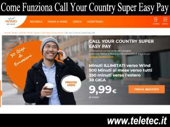 Come funziona call your country super easy pay di wind  500 minuti verso lestero giga  natale 2018