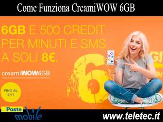 Come funziona creami wow 6gb di postemobile