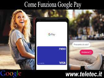 Come Funziona Google Pay