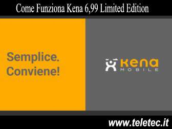 Come Funziona Kena 6,99 Limited Edition - Agosto 2019