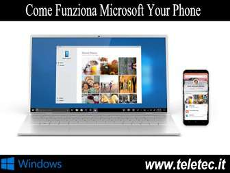 Come funziona microsoft your phone  gestire lo smartphone con windows 10