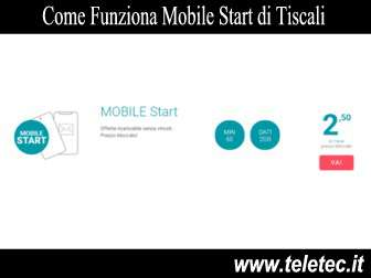 Come Funziona Mobile Start di Tiscali - Agosto 2019